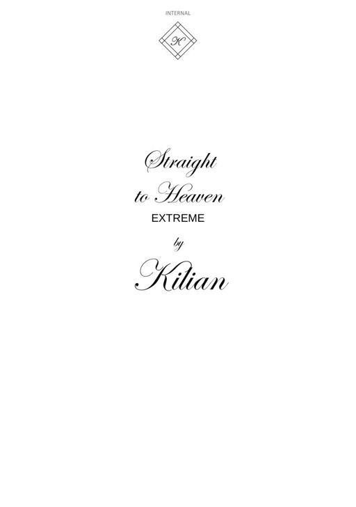 KILIAN Straight To Heaven Extreme TXT
