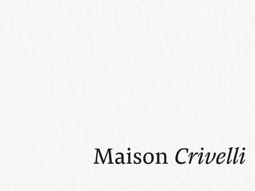 Maison Crivelli Markenbeschreibung