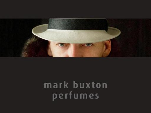 Mark Buxton Perfumes Markenbeschreibung Duftbeschreibung