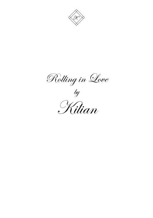 Kilian Rolling in Love TXT