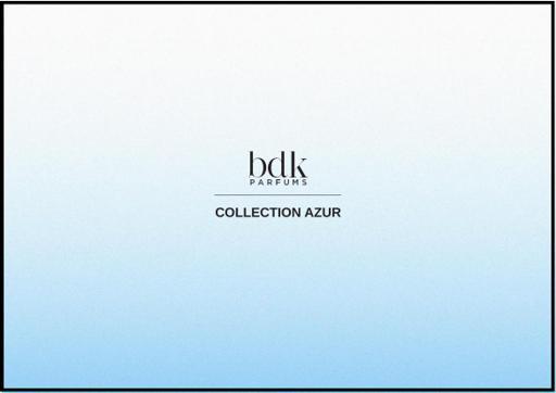 BDK COLLECTION AZUR TXT